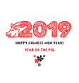 2019 happy chinese new year hand drawn lettering vector image vector image