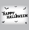 happy halloween bat text vector image