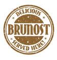brunost grunge rubber stamp vector image vector image