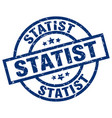 statist blue round grunge stamp vector image vector image