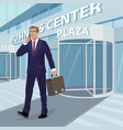 businessman comes out of business center vector image vector image