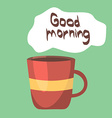 Cup of Coffee Good Morning Concept Background vector image vector image