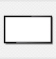 realistic blank led tv screen on transparent vector image vector image