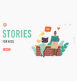 stories for kids landing page template back vector image