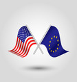 two crossed american and eu flags vector image vector image