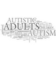 autism in adults text word cloud concept vector image vector image