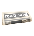 Folded newspaper with the header Todays News vector image vector image