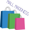 Mall Maddness vector image vector image