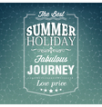 The best summer holiday typography background vector image vector image