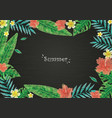 tropical leaves and flower border on blackboard vector image