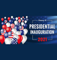 presidential inauguration 2021 banner with balloon vector image vector image