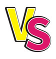versus letters icon or vs battle fight competition vector image