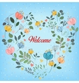 Floral colorful heart with text Welcome vector image vector image