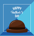 happy fathers day greeting card celebration vector image