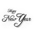 happy new year inscription on white vector image vector image