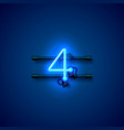 neon city font sign number 4 signboard four vector image vector image