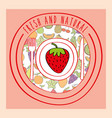 strawberry fresh and natural fruits food label vector image vector image