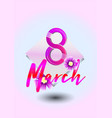 8 march pale pink card vector image