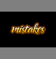 mistakes word text banner postcard logo icon vector image vector image