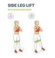 standing side leg lifts with resistance band vector image vector image
