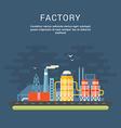 Industrial Factory Buildings Flat Style Conceptual vector image vector image