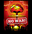 vintage no war poster with explosion of vector image vector image