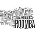 why buy a roomba text word cloud concept vector image vector image