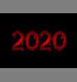 2020 red bloody text vector image vector image