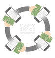 four smartphone with pop up hand holding cash vector image
