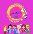 happy teacher s day wish on colorful postcard vector image vector image