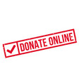 donate online rubber stamp vector image vector image