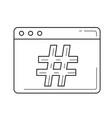 hash-tag line icon vector image vector image