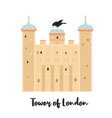 tower london famous fortress landmark vector image vector image