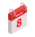 calendar march woman day icon isometric style vector image