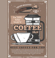 coffee shop retro poster with cup and beans vector image vector image