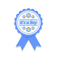 Its a boy badge vector image vector image