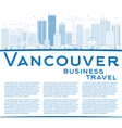 Outline Vancouver skyline with blue buildings vector image vector image