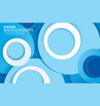 paper layer circle blue abstract background vector image
