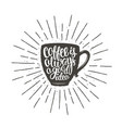 coffee cup silhouette with lettering and sunrays vector image vector image