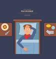 sick guy in bed with the symptoms of cold flu vector image