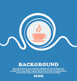 tea coffee sign icon Blue and white abstract vector image vector image