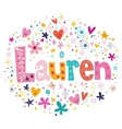 Lauren female name decorative lettering type vector image vector image