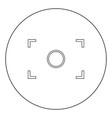 camera focus icon black color in circle vector image vector image