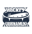 hockey badge tournament vector image vector image