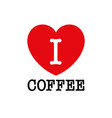 i love coffee font type with heart sign vector image vector image