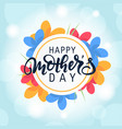 Mothers day lettering written by brush pen