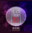 black friday sale poster design with purple round vector image