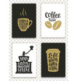 set of modern cards with coffee lettering vector image vector image