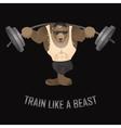 Train like a beast vector image