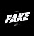 fake font bold style white color vector image vector image